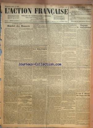 ACTION FRANCAISE (L') [No 189] du 07/07/1924 - L'ERE NOUVELLE D'HIER VANTE SA MARCHANDISE - LE DRAME DES JARDIES - HENCKEL CHEZ BISMARCK PAR LEON DAUDET L'ALSACE PATRIOTE ET RELIGIEUSE - L'INAUGURATION DU MONUMENT DE MGR FREPPEL A OBERNAI LA POLITIQUE - LE DISCOURS DU MARECHAL FOCH - LE ROQUET - LE CAS DU GENERAL SARRAIL - LE GENERAL SARRAIL ET LE COMMANDANT DRIANT PAR CHARLES MAURRAS LES CEREMONIES D'HARDECOURT-AUX-BOIS TOUJOURS LA CONTRADICTION PAR J. B. LE SENS DE L'HISTOIRE CHEZ JACQUES BAI