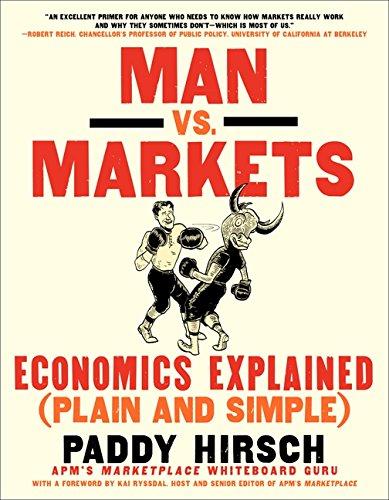 Man vs. Markets: Economics Explained (Plain and Simple) por Paddy Hirsch
