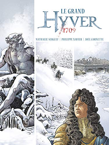Le Grand Hyver 1709 - Intégrale par Nathalie Sergeef