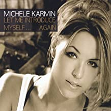 Let Me Introduce Myself Again by Michele Karmin (2014-08-03)