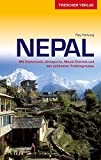 Reiseführer Nepal: Mit Kathmandu, Annapurna, Mount Everest und den schönsten Trekkingrouten: Mit Kathmandu, Annapurna…