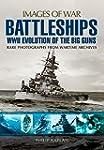 Battleships WWII: Evolution of the Bi...