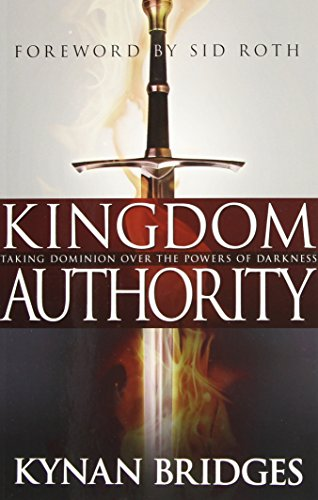 Kingdom Authority Taking Dominion Over The Powers Of Darkness