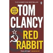 Red Rabbit (Jack Ryan 03) by Tom Clancy (5-Dec-2013) Paperback