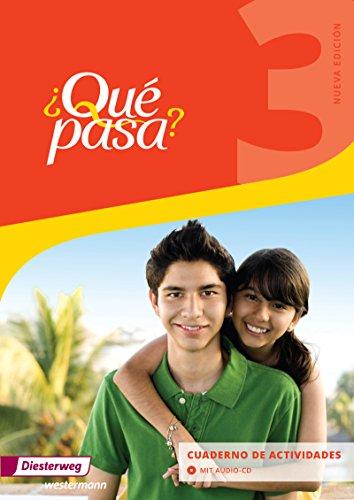 Qué pasa 3. Cuaderno de actividades mit Audio-CD für Schüler: Ausgabe 2016 - Lehrwerk für Spanisch als 2. Fremdsprache ab Klasse 6 oder 7