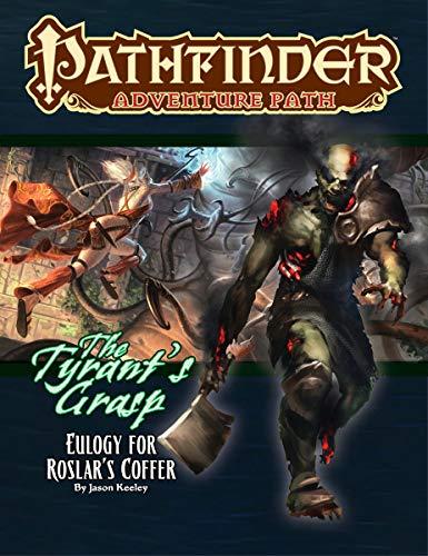 Pathfinder Adventure Path: Eulogy for Roslar's Coffer (Tyrant's Grasp 2 of 6) por Jason Keeley