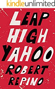 Leap High Yahoo (Kindle Single)