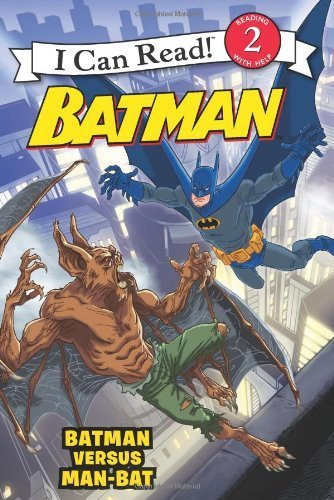 Batman Classic: Batman versus Man-Bat (I Can Read Book 2) by Bright, J. E. (2012) Paperback