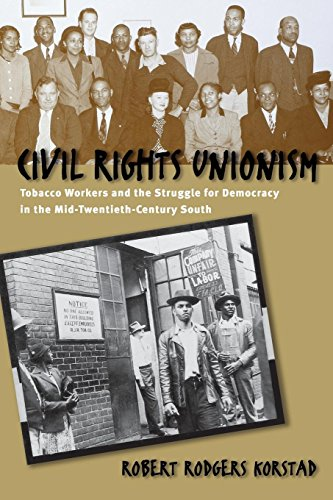 civil-rights-unionism-tobacco-workers-and-the-struggle-for-democracy-in-the-mid-twentieth-century-so