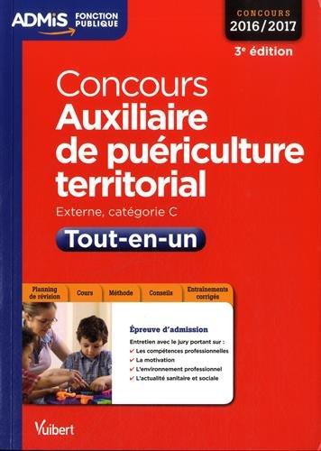 Concours Auxiliaire de puériculture territorial - Catégorie C - Tout-en-un - Concours 2016-2017