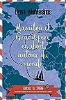 Mamilou et Grand-père en short autour du monde - 1: Bonheur en Atlantique par Montesinos