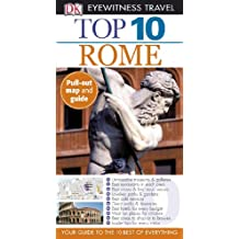Top 10 Rome [With Fold Out Map] (DK Eyewitness Top 10 Travel Guides)