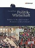 Themenhefte Politik-Wirtschaft: Politische Strukturen und Prozesse in Deutschland: Ausgabe 2011