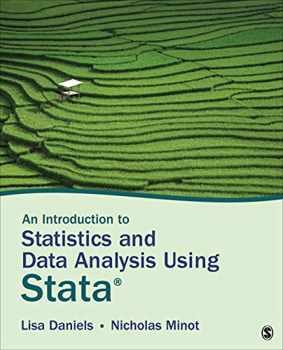 An Introduction to Statistics and Data Analysis Using Stata®: From Research Design to Final Report (English Edition)