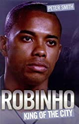 Robinho: King of the City by Terry Lovell (2010-04-01)