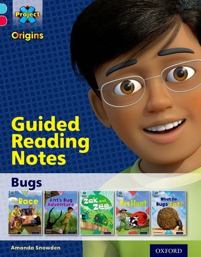 Project X Origins: Light Blue Book Band, Oxford Level 4: Bugs: Guided reading notes