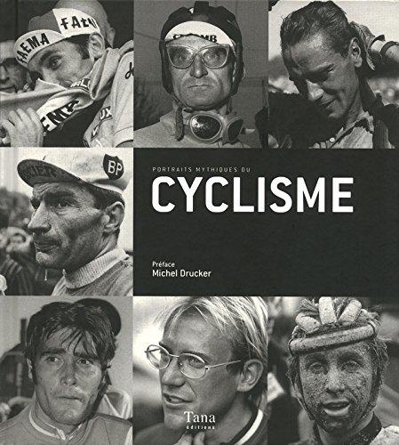 Portraits mythiques du cyclisme par Collectif