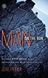 Man on the Run: Helping Hyper-Hobbied Men Recognize the Best Things in Life by Zeke Pipher (2012-03-06)