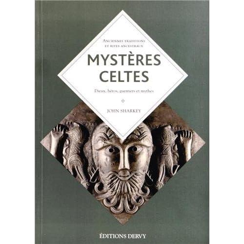 Mystères celtes : Une religion de l'insaisissable