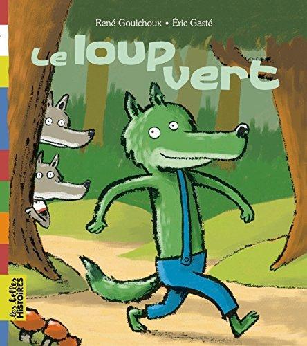 Le loup vert par René Gouichoux