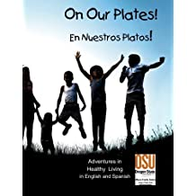 On Our Plate! by Audrey Andrews (2015-07-12)