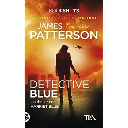 Detective Blue: Un Thriller Con Harriet Blue