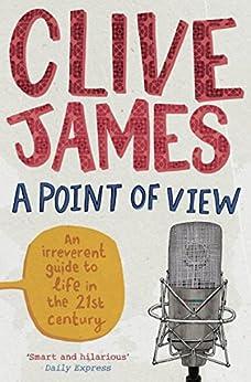 A Point Of View por Clive James