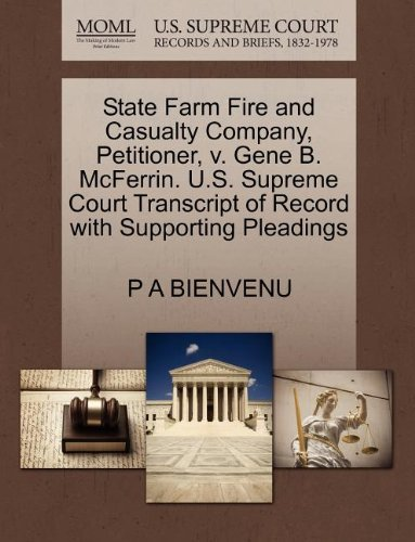 state-farm-fire-and-casualty-company-petitioner-v-gene-b-mcferrin-us-supreme-court-transcript-of-rec