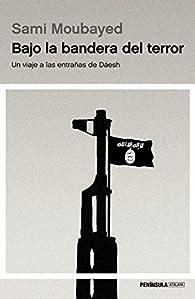 Bajo la bandera del terror par Sami Moubayed