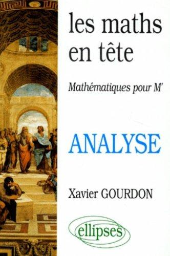 Les maths en tête (Maths pour M') : Analyse
