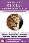 «Back to the Mac» ou «Retour vers le Mac». Tel est le thème choisi par Apple lors de la première présentation de son nouveau félin. Alors que MacOSX a été à la base de iOS qui anime peut-être votre smartphone ou votre tablette, le constructeur ...