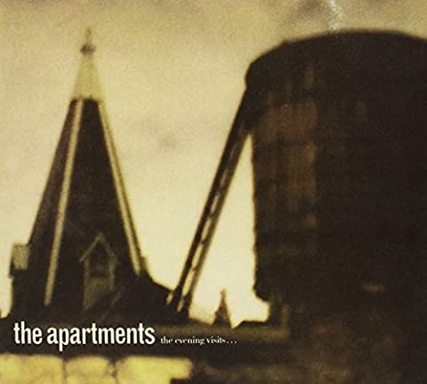 The Evening Visits ... and Stays for Years (Expanded Edition) by The Apartments