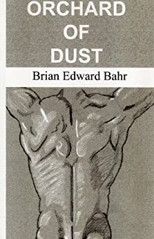 Orchard of Dust (English Edition) di [Bahr, Brian]