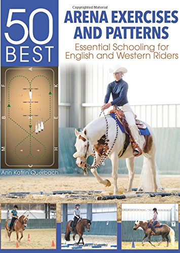 50-best-arena-exercises-and-patterns-essential-schooling-for-english-and-western-riders