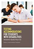 Testing Accommodations for Students With Disabilities: Research-Based Practice (School Psychology (APA)) by Benjamin J. Lovett (2014-08-30)