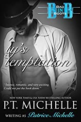 Ty's Temptation: Book 2 (Bad in Boots)