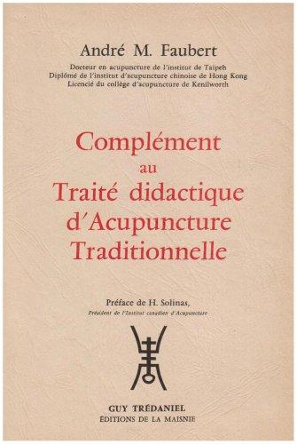 complment-au-traite-didactique-d-39-acupuncture-traditionnelle-1979