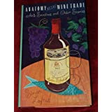 Anatomy of the Wine Trade: Abe's Sardines and Other Stories by Simon Loftus (1987-09-01)