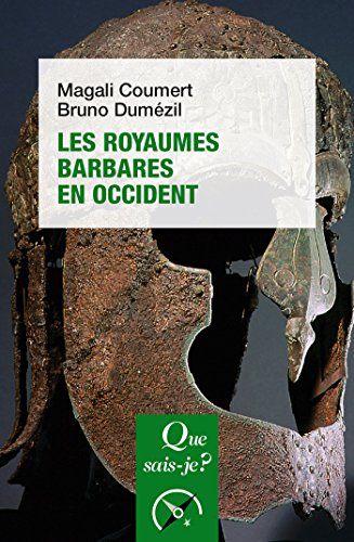 Les royaumes barbares en Occident:  Que sais-je ?  n 3877