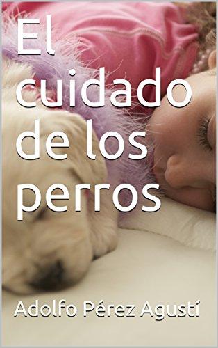 El cuidado de los perros