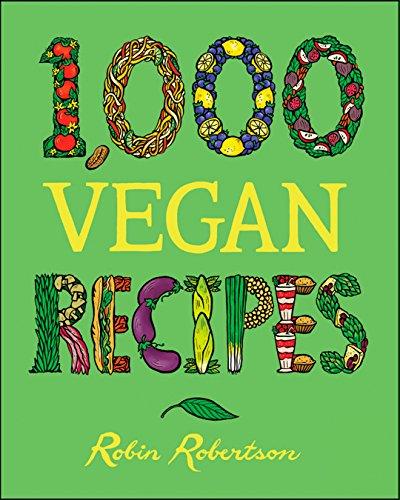 1,000 Vegan Recipes (1,000 Recipes Book 19) (English Edition)