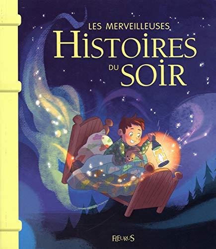 Les merveilleuses histoires du soir