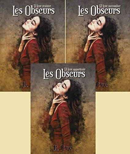 Les Obscurs - Edition spciale Tomes 1, 2 et 3