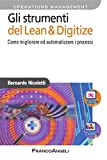 Gli strumenti del Lean & Digitize. Come migliorare ed automatizzare i processi (Azienda moderna)