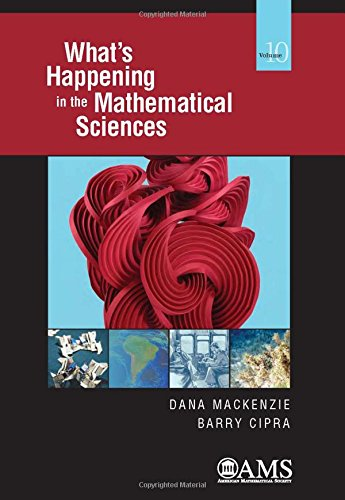 What's Happening in the Mathematical Sciences: Volume 10