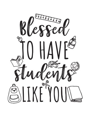 Blessed To Have Students Like You: Teacher Appreciation Doodle Sketch Book