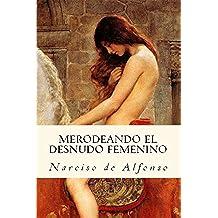 Desnudos femeninos en la pintura: Merodeos I