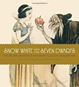 Snow White and the Seven Dwarfs: The Art and Creation of Walt Disney's Classic Animated Film by J.B. Kaufman (2012-10-16)