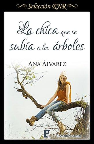 La chica que se subía a los árboles (Selección RNR) de [Alvarez, Ana]
