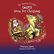 (Not) Home for Christmas: Volume 2 (The Wanting Monster)